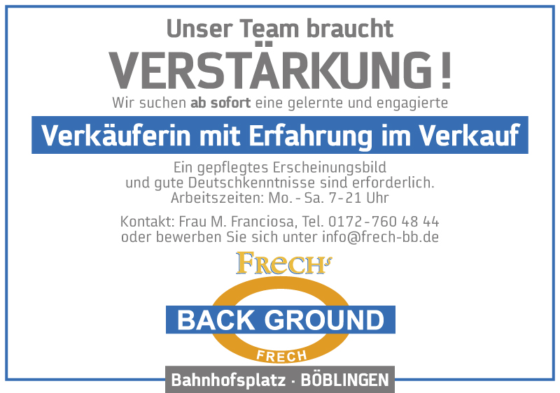 Frechs Background sucht Verstärkung in Böblingen